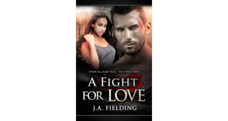 A Fight For Love - Cage Fighting BWWM Novels