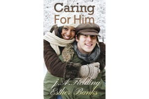 Caring For Him front cover, Black Woman White Man Romance Book