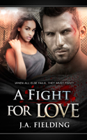 A Fight For Love