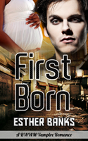 First Born Cover Esther Banks Paranormance Romance Like Twilight