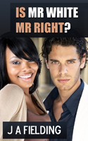 Is Mr White Mr Right Cover 4
