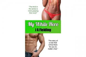 My White Hero - Interracial Romance Series Part 3