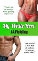 My White Hero Soldier Romance Story