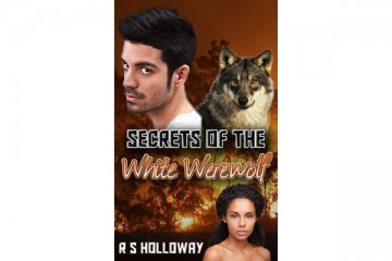 Secrets Of The White Werewolf - BWWM Shifter Romance