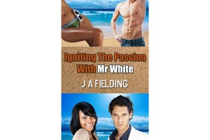 Igniting The Passion With Mr White - A Sexy BWWM Erotic Story