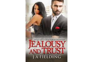 Jealousy And Trust - Best Billionaire Romance Books