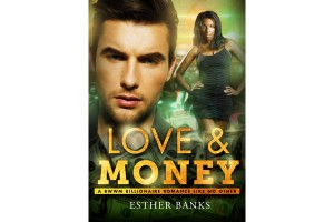 Love And Money - A Woman Billionaire Interracial Romance