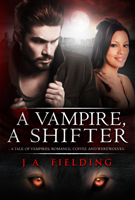 A Vampire, A Shifter - Paranormal romance like twilight alternative