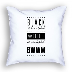 Pillow - Black Beautiful White Wonderful Front