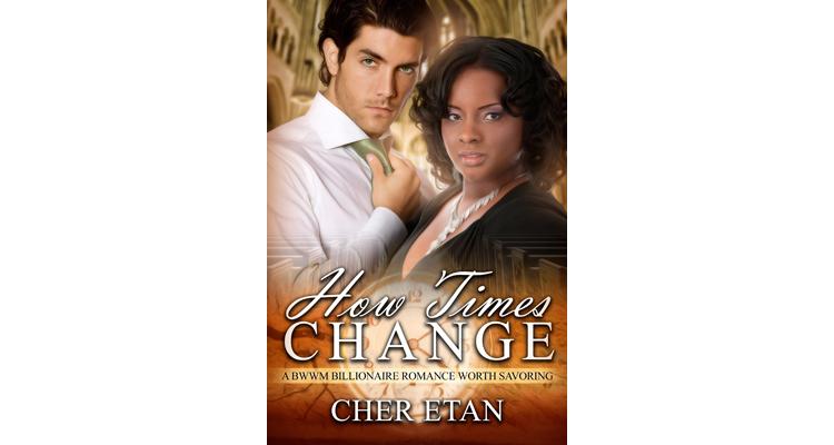 How Times Change - A BBW BWWM Billionaire Romance Story