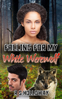 Falling For My White Werewolf