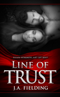 Front Cover - Line of Trust -By J A Fielding