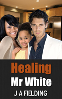 Healing Mr White Cover