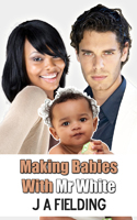 Making Babies With Mr White - Pregnancy Black woman white man story