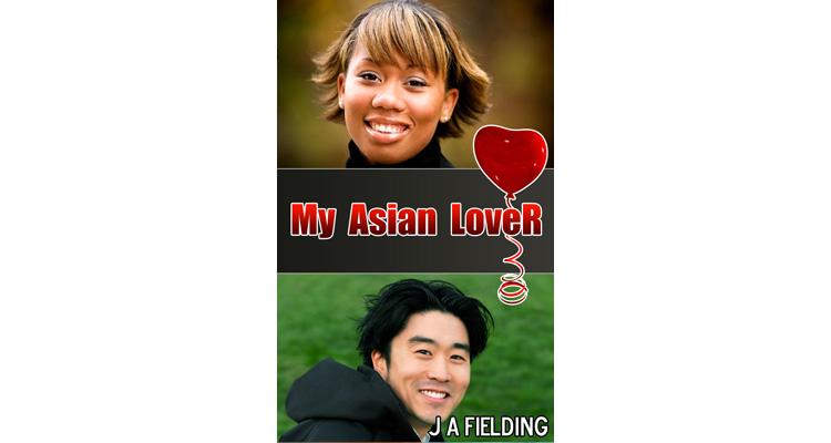 My Asian Lover - A BWAM Romance EBook