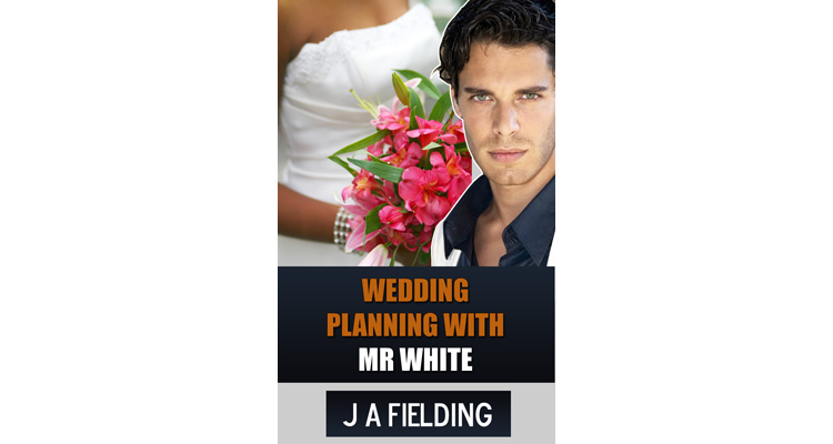 Wedding Planning With Mr White - A WMBW Story