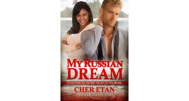 Russian Dream - BWWM Russian Romance
